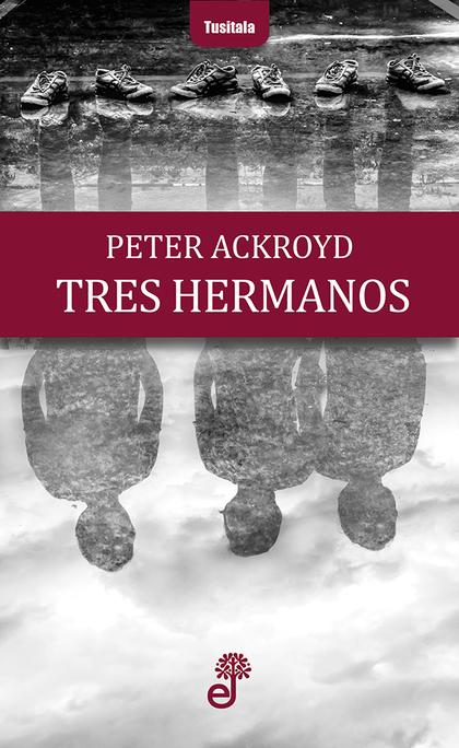 TRES HERMANOS.