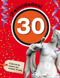 FELICIDADES 30-MUJER