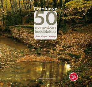 CATALUNYA : 50 EXCURSIONS INOBLIDABLES
