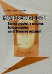 HOMOSEXUALIDAD, HOMOSEXUALES Y UNIONES HOMOSEXUALES EN EL DERECHO ESPA
