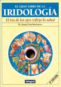GRAN LIBRO DE LA IRIDOLOGIA