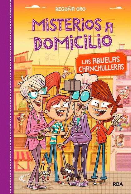 MISTERIOS A DOMICILIO 3. LAS ABUELAS CHANCHULLERAS.
