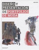 DISEÑO Y PRESENTACIÓN DE PORTFOLIOS DE MODA.