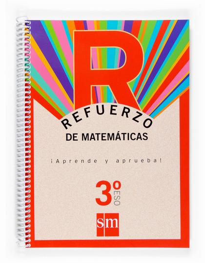 MATEMÁTICAS, 3 ESO. CUADERNO DE REFUERZO