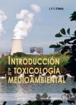 INTRODUCCIÓN A LA TOXICOLOGÍA MEDIOAMBIENTAL.