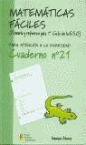 MATEMÁTICAS FÁCILES 21, EDUCACIÓN PRIMARIA