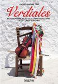 VERDIALES : PATRIMONIO MUSICAL DEL CAMPO MALAGUEÑO. COSAS, COPLAS Y SENTIRES