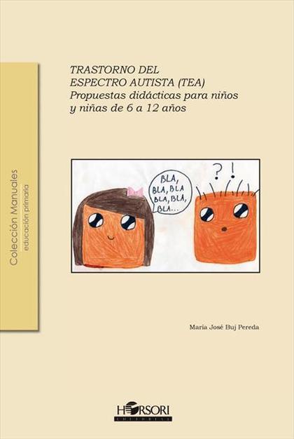 TRASTORNO DEL ESPECTRO AUTISTA PROPUESTAS DIDACTICAS.