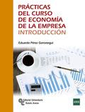 PRÁCTICAS DEL CURSO DE ECONOMÍA DE LA EMPRESA. INTRODUCCIÓN