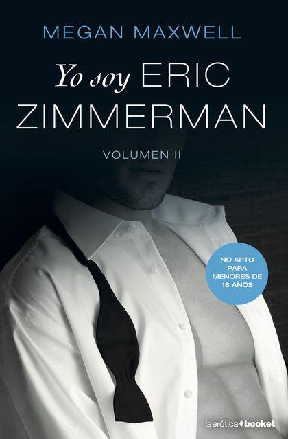 YO SOY ERIC ZIMMERMAN, VOL. II.