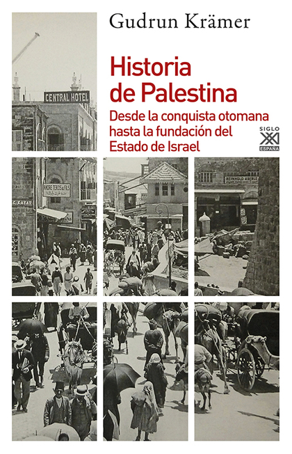 HISTORIA DE PALESTINA. DESDE LA CONQUISTA OTOMANA