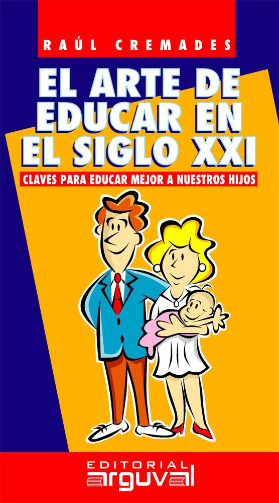 EL ARTE DE EDUCAR EN EL SIGLO XXI