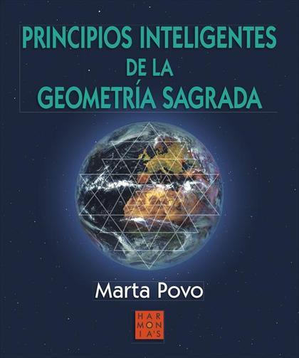PRINCIPIOS INTELIGENTES DE LA GEOMETRÍA SAGRADA