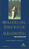 BIOLOGIA DEL EMOCIONAR Y ALBA EMOTING
