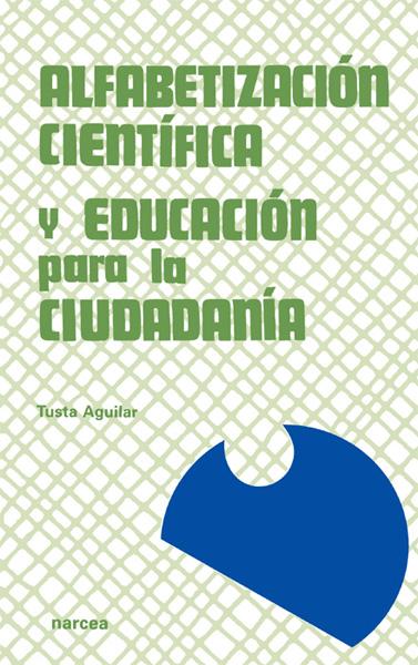 Alfabetización científica y educación para la ciudadanía una propuesta