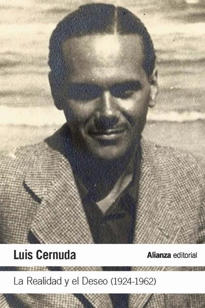 LA REALIDAD Y EL DESEO (1924-1962).