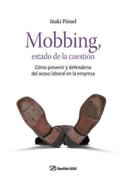 MOBBING, ESTADO DE LA CUESTIÓN.