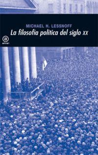 LA FILOSOFÍA POLÍTICA DEL SIGLO XX