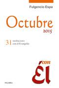 OCTUBRE 2015, CON ÉL                                                            31 MEDITACIONES