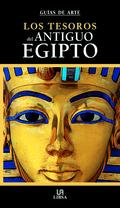 LOS TESOROS DEL ANTIGUO EGIPTO