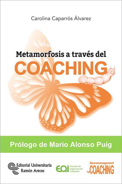 METAMORFOSIS A TRAVÉS DEL COACHING