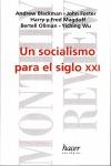 UN SOCIALISMO PARA EL SIGLO XXI