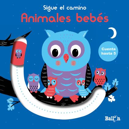 SIGUE EL CAMINO - CUENTA HASTA 5 - ANIMALES BEBÉS