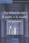 LA INFANCIA CON EL PADRE O LA MADRE EN PRISIÓN