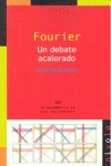 FOURIER : UN DEBATE ACALORADO
