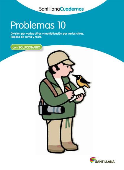 SANTILLANA CUADERNOS PROBLEMAS 10.