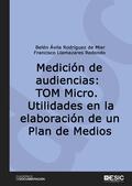 MEDICIÓN DE AUDIENCIAS: TOM MICRO.. UTILIDADES EN LA ELABORACIÓN DE UN PLAN DE MEDIOS