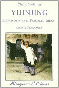 YIJINJING EJERCICIOS FORTALECIMIENTO TENDONES