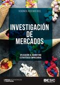 INVESTIGACIÓN DE MERCADOS. APLICACIÓN AL MARKETING ESTRATÉGICO EMPRESARIAL