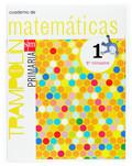 PROYECTO TRAMPOLÍN, MATEMÁTICAS, 1 EDUCACIÓN PRIMARIA. 1 TRIMESTRE.  CUADERNO