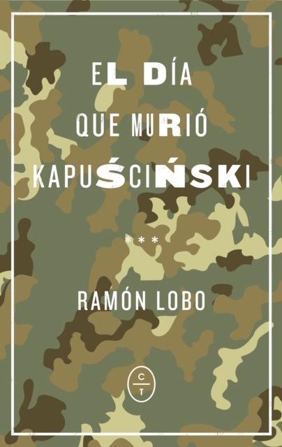 EL DÍA QUE MURIÓ KAPUSCINSKI.