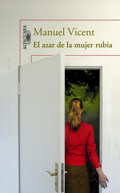 EL AZAR DE LA MUJER RUBIA.