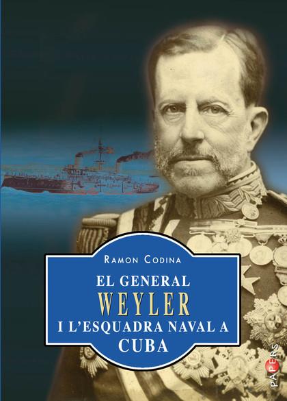 EL GENERAL WEYLER I L'ESQUADRA NAVAL A CUBA