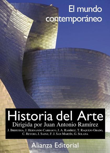 HISTORIA DEL ARTE. EL MUNDO CONTEMPORÁNEO