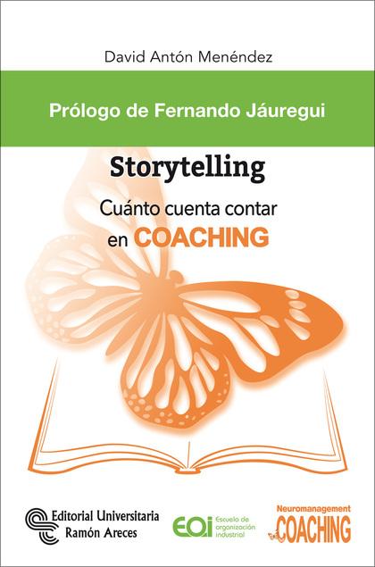 STORYTELLING. CUÁNTO CUENTA CONTAR EN COACHING