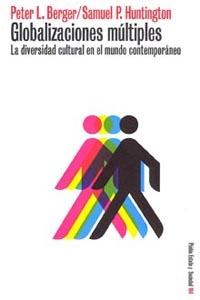 GLOBALIZACIONES MÚLTIPLES: LA DIVERSIDAD CULTURAL EN EL MUNDO CONTEMPO