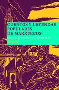 CUENTOS Y LEYENDAS POPULARES DE MARRUECOS : RECOPILADOS EN MARRAKECH POR LA DOCTORA LÉGEY