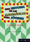 HISTORIA DE LAS MATEMATICAS PARA JOVENES, UNA