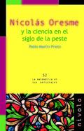 NICOLAS ORESME Y LA CIENCIA EN EL SIGLO DE LA PESTE