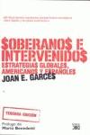 SOBERANOS E INTERVENIDOS : ESTRATEGIAS GLOBALES, AMERICANOS Y ESPAÑOLES