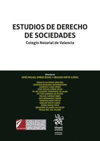 ESTUDIOS DE DERECHO DE SOCIEDADES. COLEGIO NOTARIAL DE VALENCIA