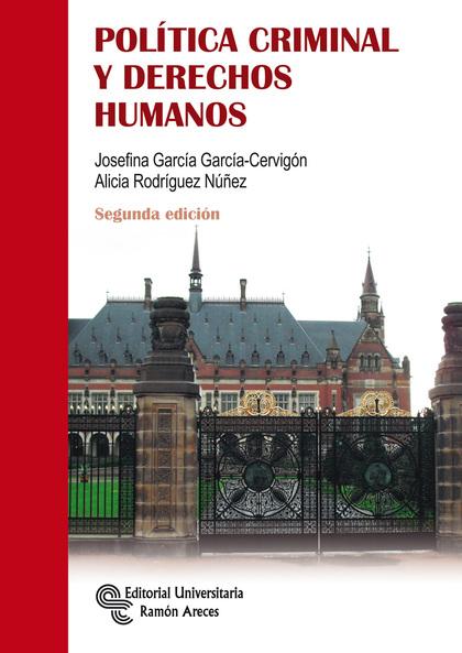 POLÍTICA CRIMINAL Y DERECHOS HUMANOS.