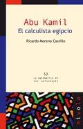 ABU KAMIL. EL CALCULISTA EGIPCIO.