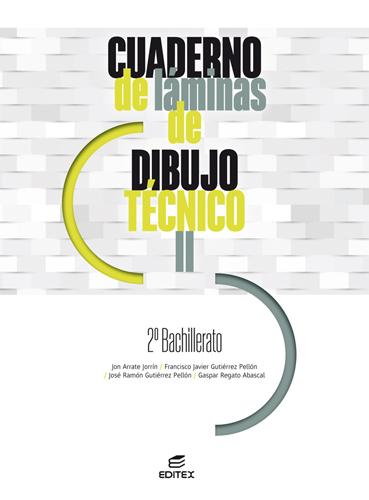 CUADERNO DE LAMINAS DE DIBUJO TECNICO II 2020.
