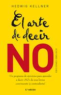 ARTE DE DECIR NO, EL (N.E.).