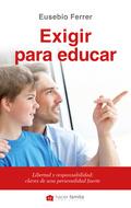 EXIGIR PARA EDUCAR.